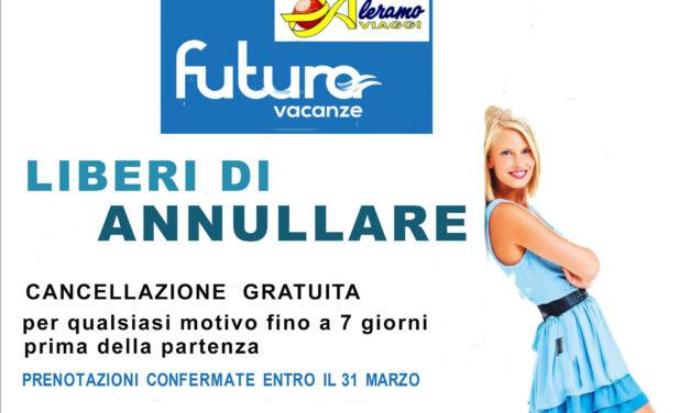 """ITALIA: Futura Vacanze – promozione """"Liberi di ANNULLARE"""""""