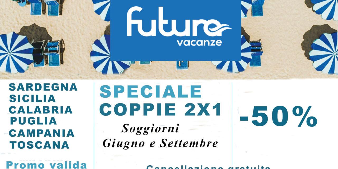 ITALIA: Futura Vacanze – Speciale Coppie 2×1